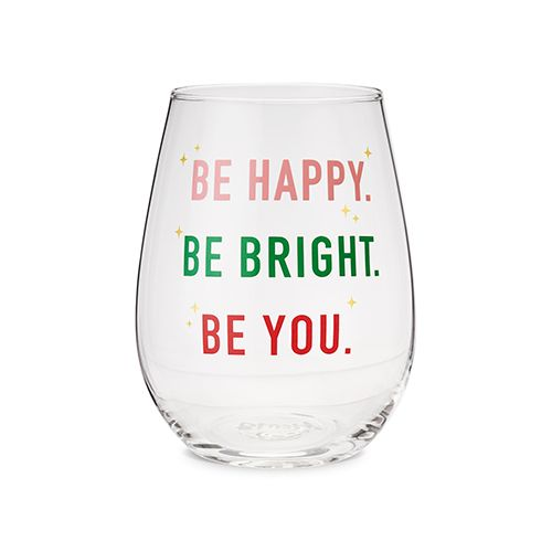 Be Happy, Be Bright, Be You Stemless Wine Glass by Blush