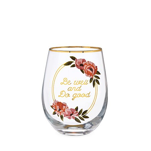 Be Well and Do Good Stemless Wine Glass by Twine