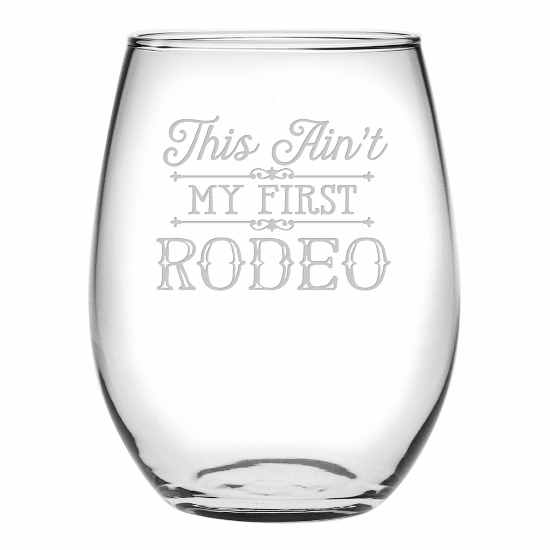 This Ain't My First Rodeo Stemless Wine Glasses  (set of 4)