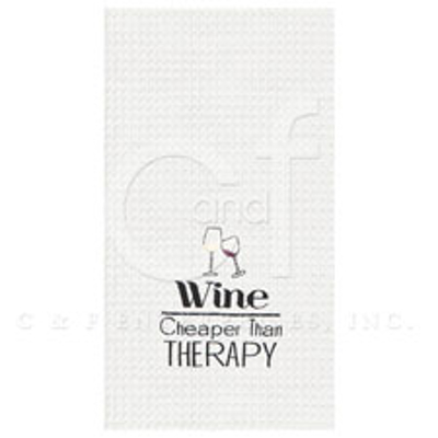 Wine Cheaper Than Therapy Kitchen Towel