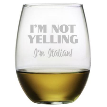 I'm Not Yelling I'm Italian Stemless Wine Glasses (set of 4)