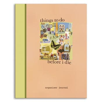 Things to Do Before I Die Journal