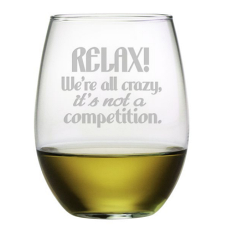 Relax We're All Crazy Stemless Wine Glasses (set of 4)