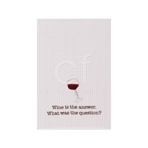 Wine Is The Answer Kitchen Towel