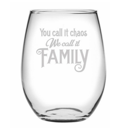 You Call It Chaos We Call It Family Stemless Wine Glasses (set of 4)