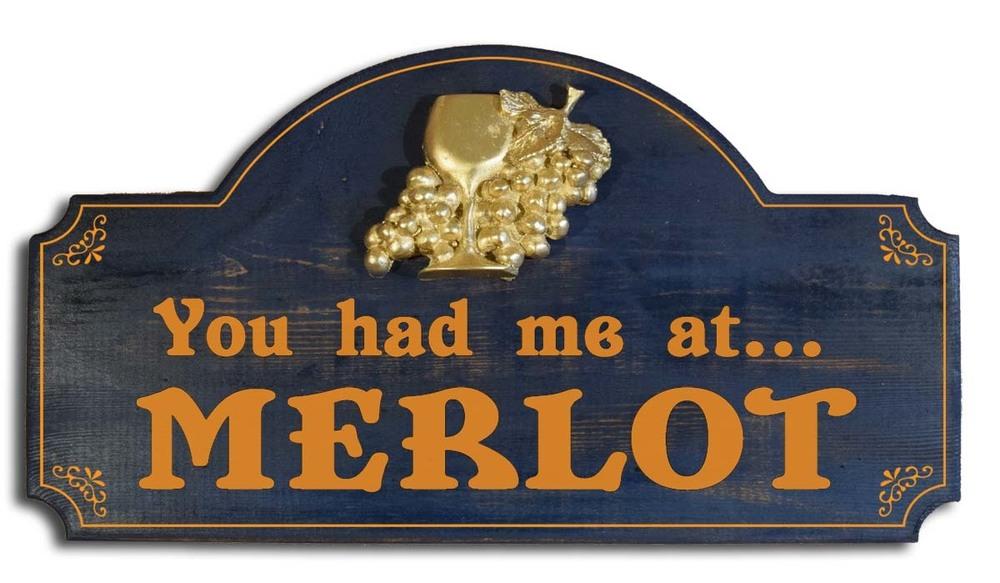 You Had Me At Merlot Bar Sign
