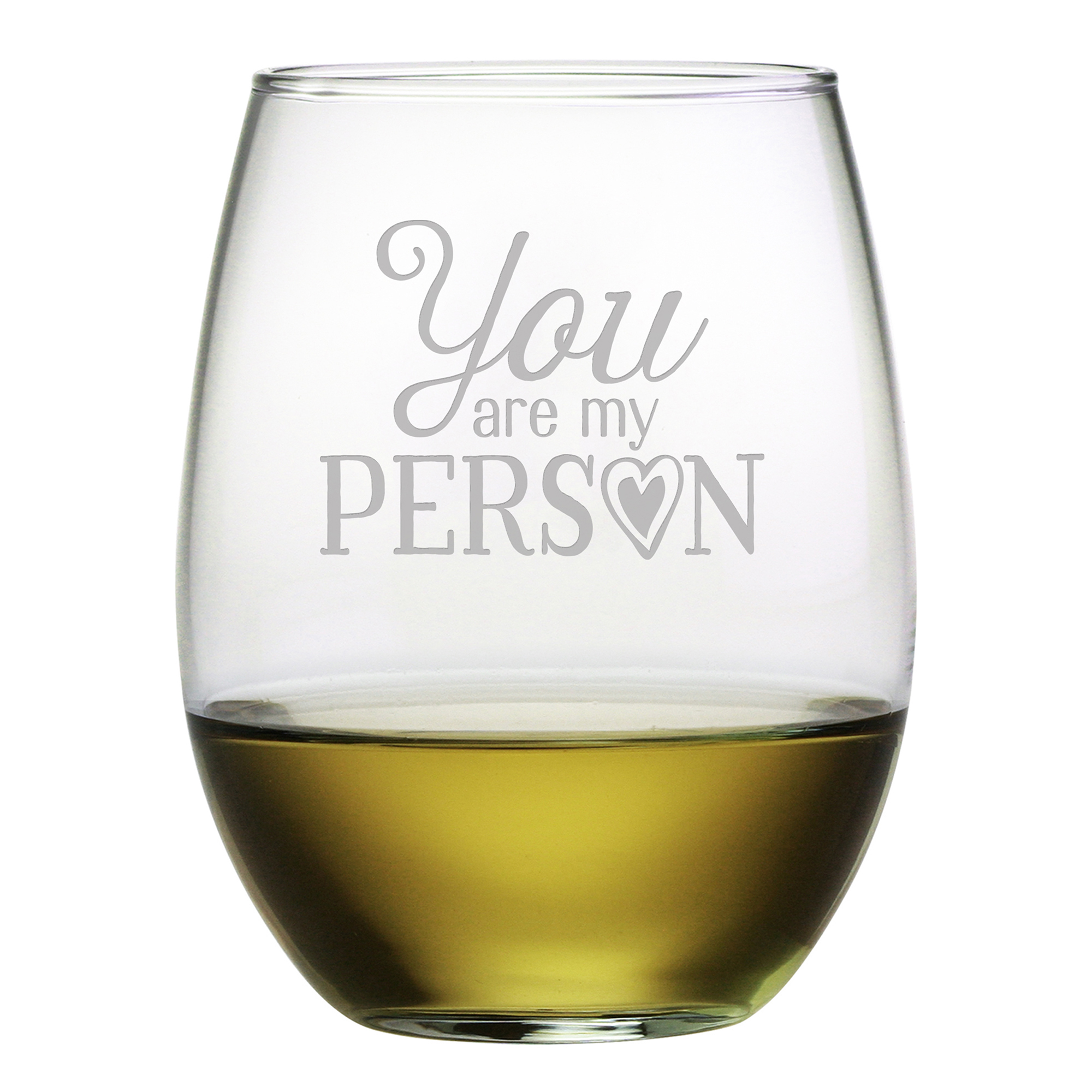 You Are My Person Stemless Wine Glasses