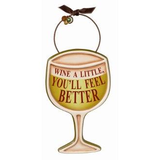 Wine A Little You'll Feel Better Ornament
