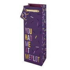 You Had Me at Merlot 750ml Bottle Bag By Cakewalk