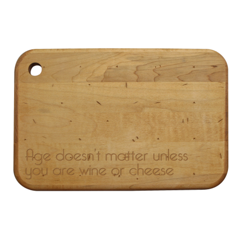 Age Doesn't Matter Artisan Wood Board