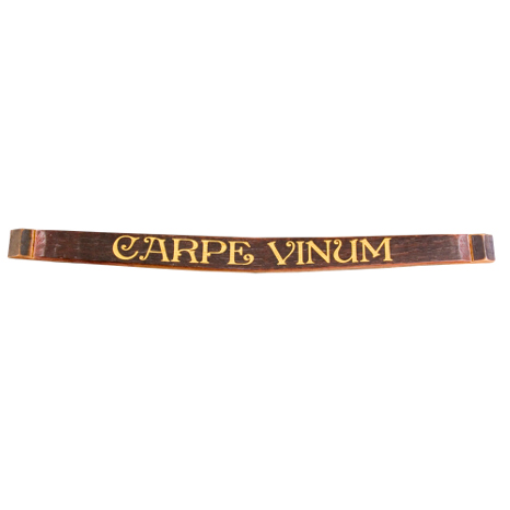 Carpe Vinum, Seize the Wine! Barrel Stave Wall Sign