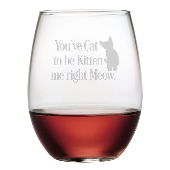 You've Cat To Be Kitten Me Stemless Wine Glasses (set of 4)
