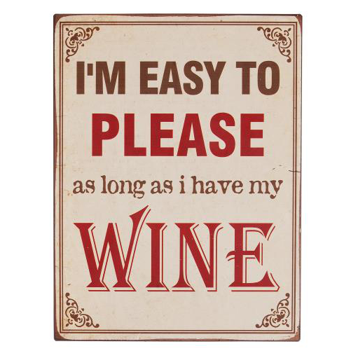 I'm Easy to Please Wine Plaque