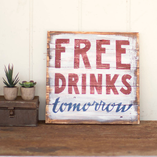Free Drinks Tomorrow Sign