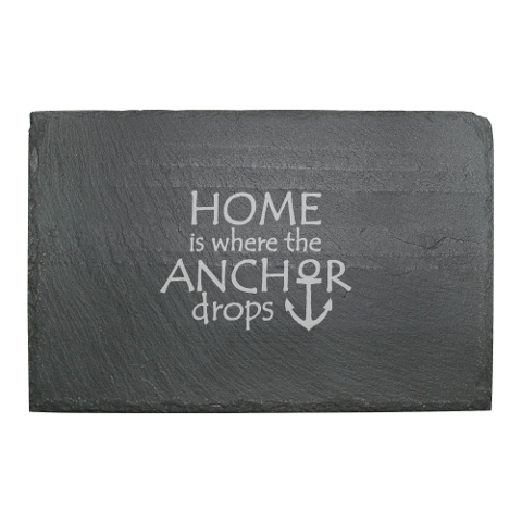 Home Is Where The Anchor Drops Cheese Serving Slate
