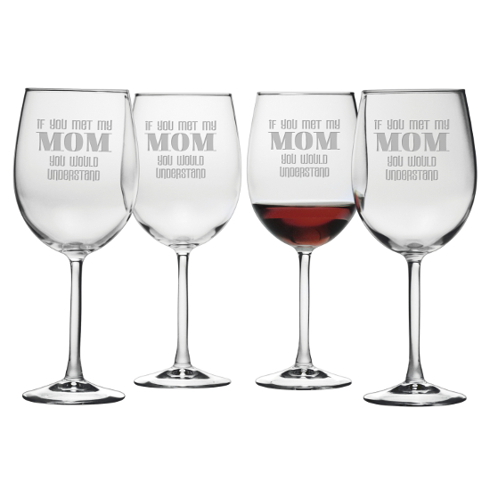 If You Met My Mom Stemmed Wine Glasses (set of 4)