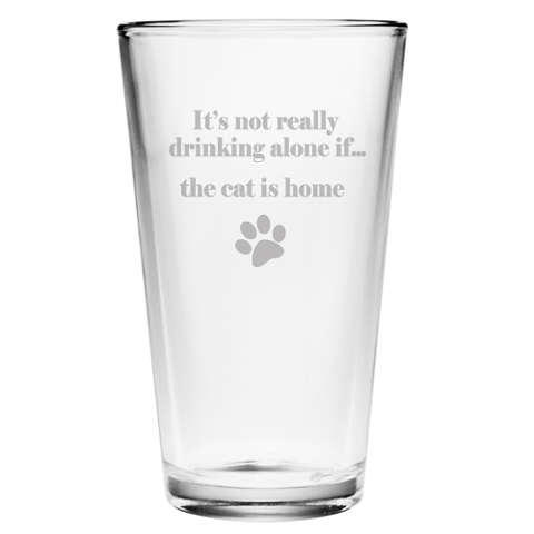 It's Not Really Drinking Alone Cat Pint Glasses (set of 4)