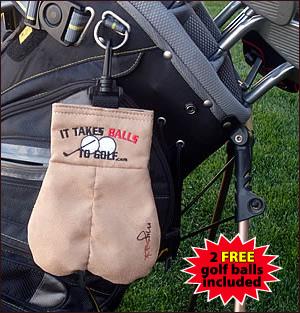 MySack It Takes Balls to Golf