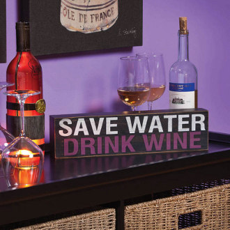 "Save Water, Drink Wine ""Plock"""