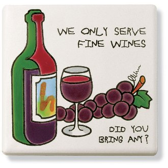 We Only Serve Fine Wines Ceramic Trivet