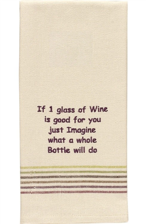 If 1 Glass Of Wine Is Good Dishtowel