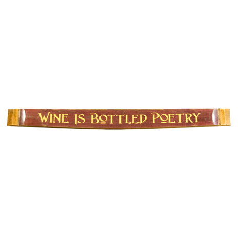 Wine Is Bottled Poetry Barrel Stave Wall Sign