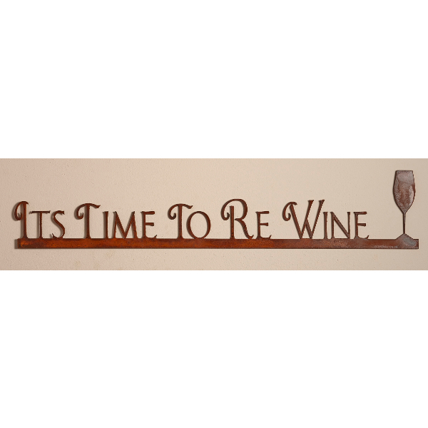 Wine Sign - Its Time To Re Wine