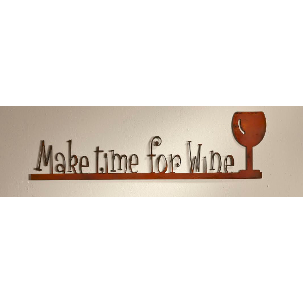 Wine Sign - Make Time For Wine
