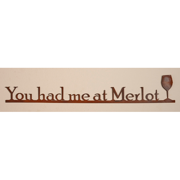 Wine Sign - You Had Me At Merlot