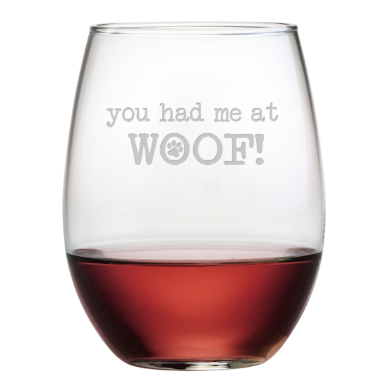 You Had Me At Woof Stemless Wine Glasses (set of 4)